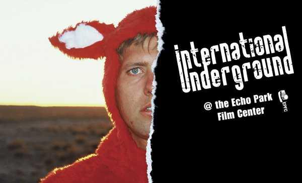 International Underground at the Echo Park Film Center
